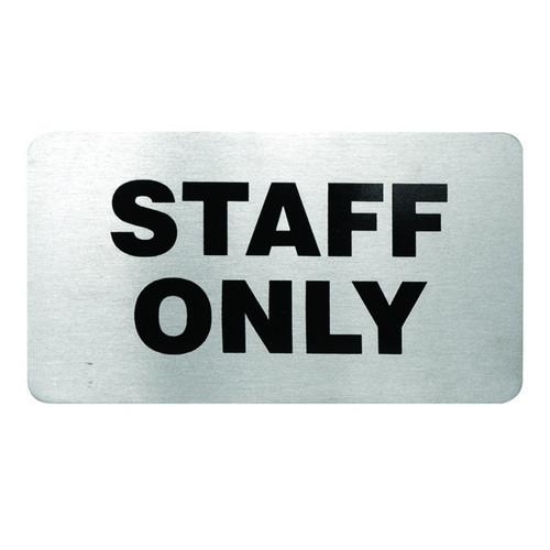 SIGN - STAFF ONLY S/S 110X60MM