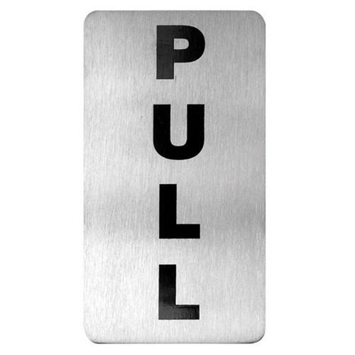 SIGN - PULL SYMBOL S/S 110X60MM